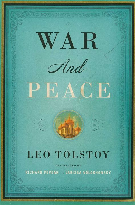 Pevear-Volokhonsky translation of Tolstoy's War and Peace, good for reading slowly