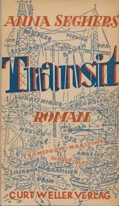German edition of Anna Seghers' novel Transit