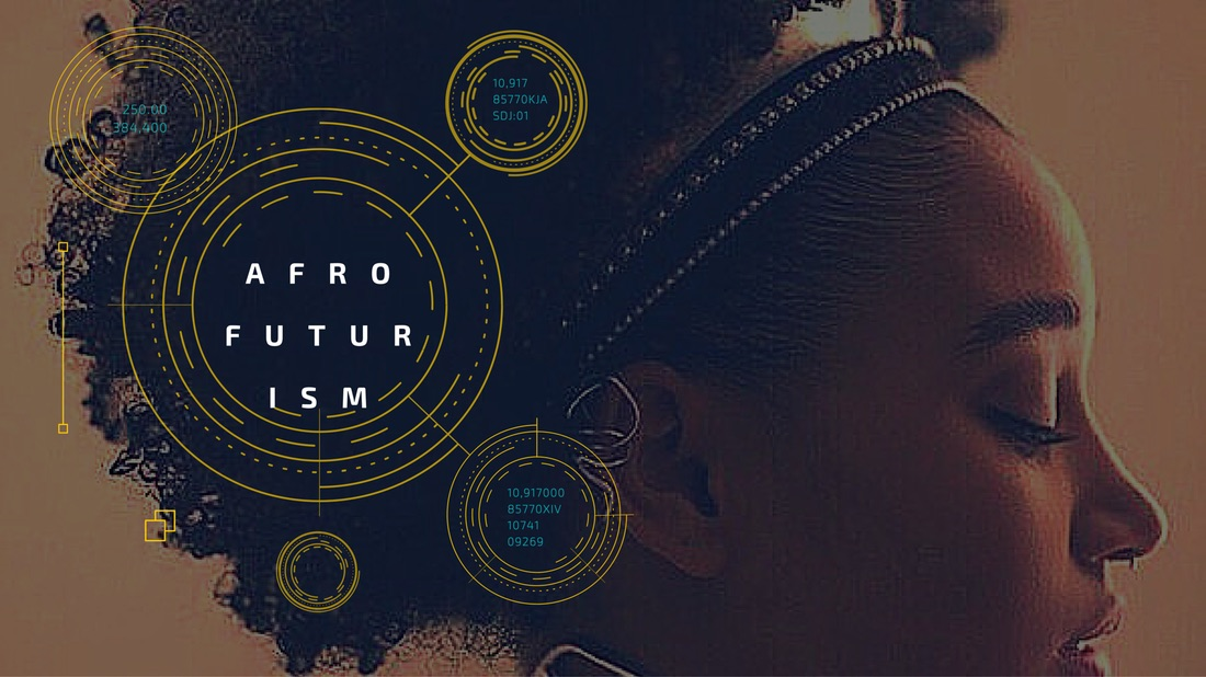 Afrofuturism is one of the brilliant ways that culture imagines a way out of our bitter failures