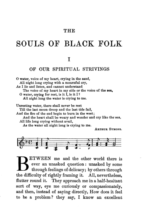 """First page of The Souls of Black Folk's first chapter, """"Of Our Spiritual Strivings"""""""